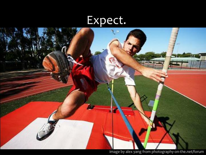Expect.