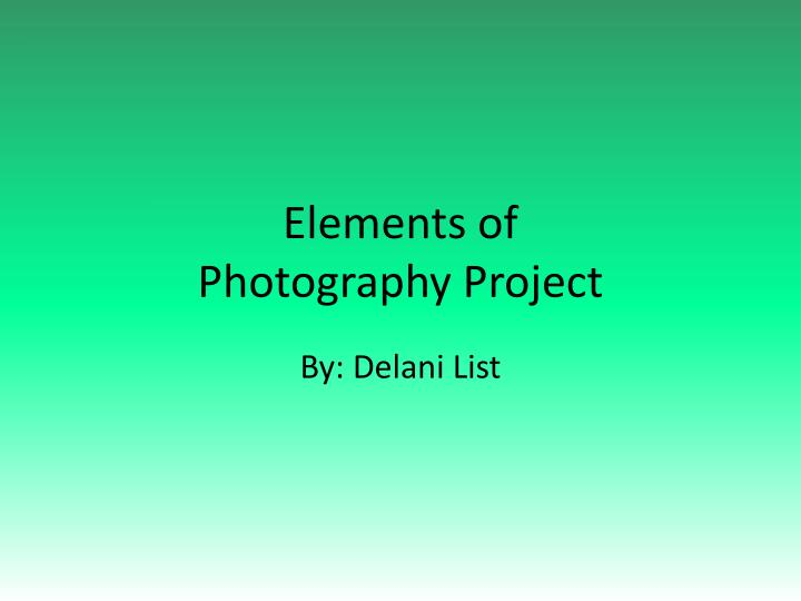 elements of photography project n.