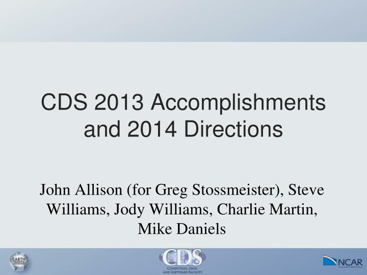 cds 2013 accomplishments and 2014 directions