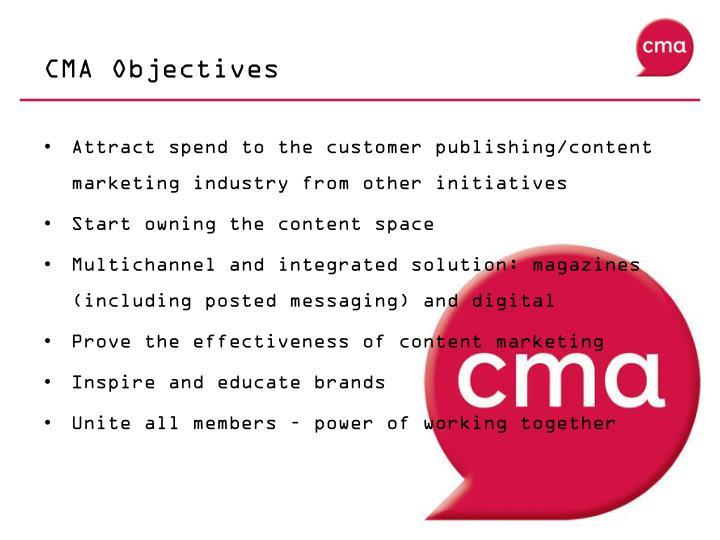 CMA Objectives