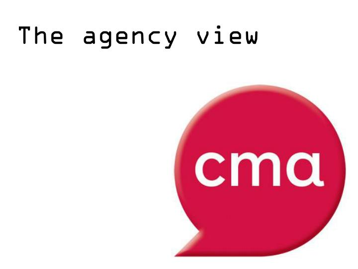 The agency view