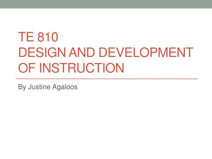 te 810 design and development of instruction n.