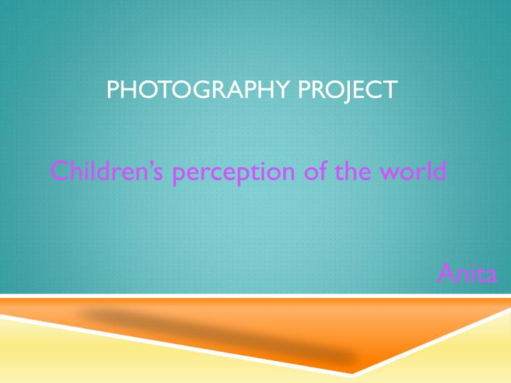 Photography project