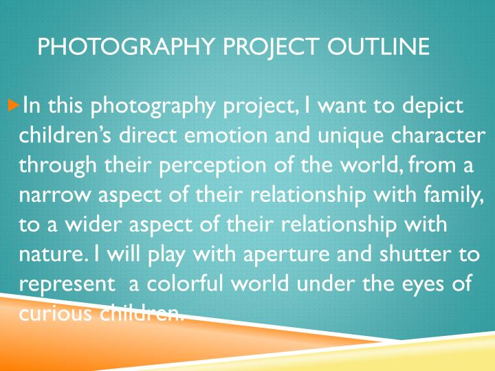 Photography project outline