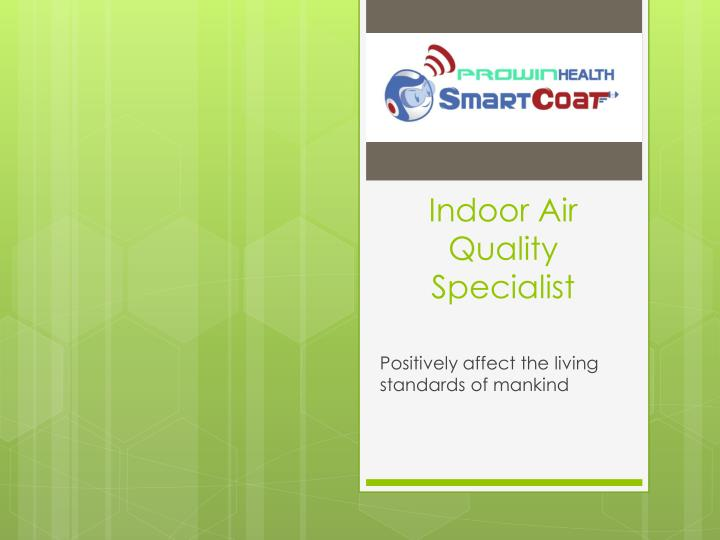 indoor air quality specialist n.