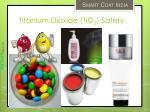 titanium dioxide tio 2 safety
