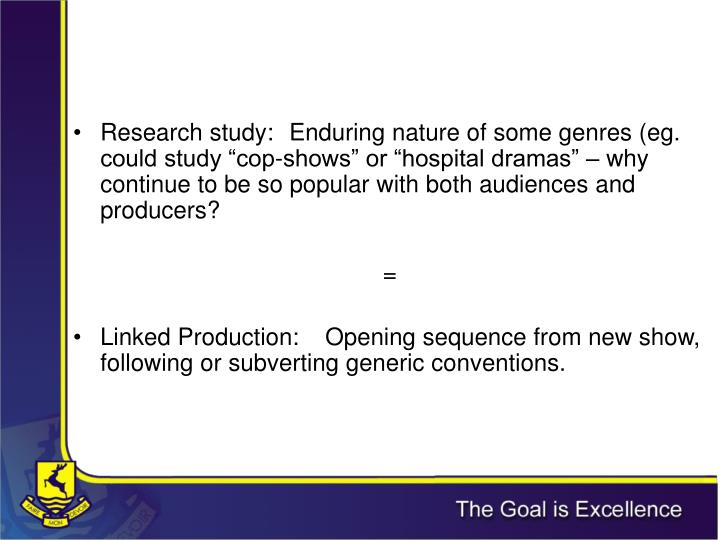 Research study: 	Enduring nature of some genres (