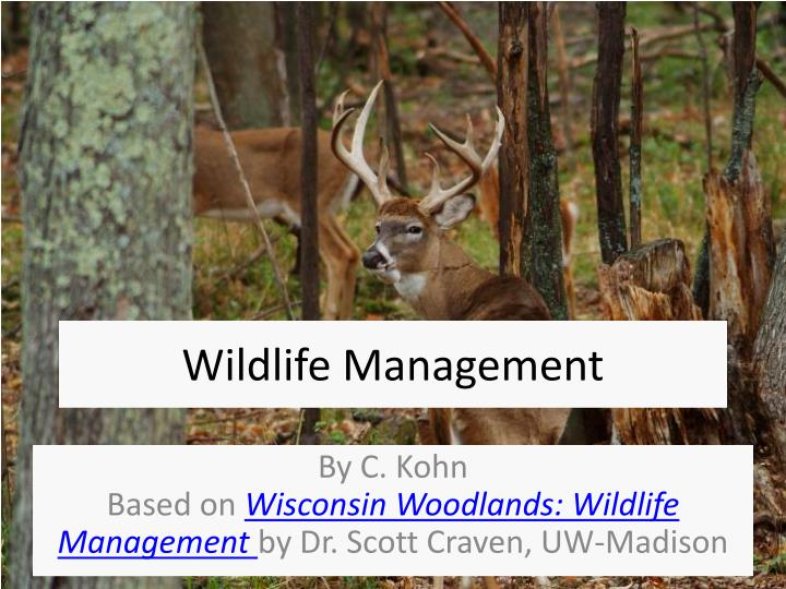 Wildlife management