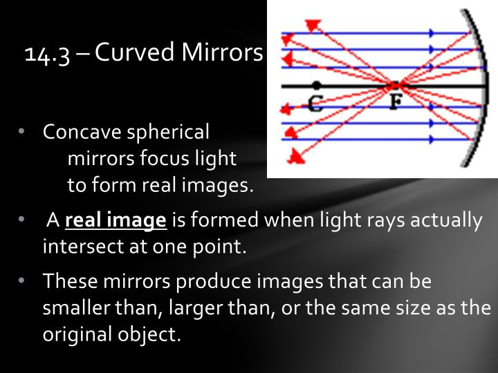 14.3 – Curved Mirrors