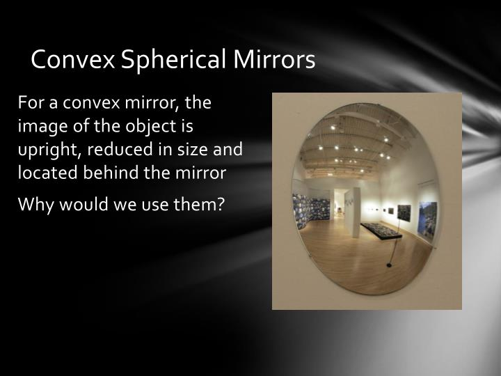 Convex Spherical Mirrors