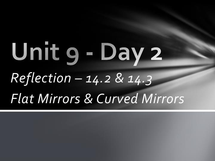 Unit 9 - Day 2