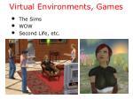 virtual environments games
