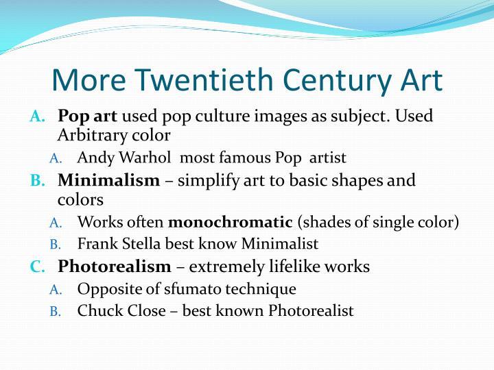 More Twentieth Century Art