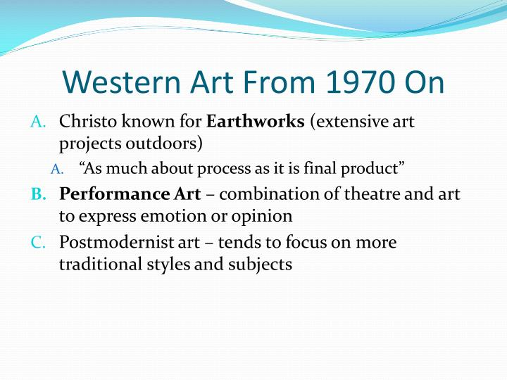 Western Art From 1970 On