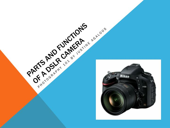 parts and functions of a dslr camera n.