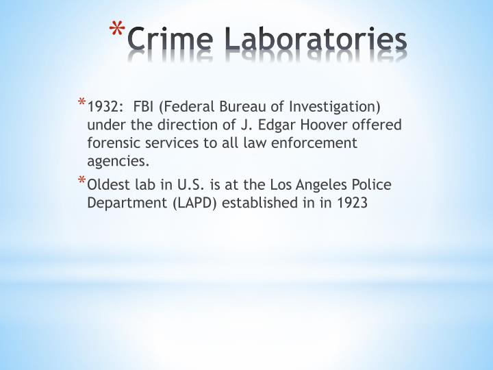 1932:  FBI (Federal Bureau of Investigation) under the direction of J. Edgar Hoover offered forensic services to all law enforcement agencies.