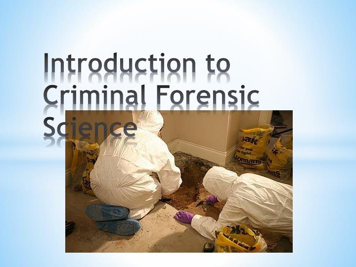 introduction to criminal forensic science n.