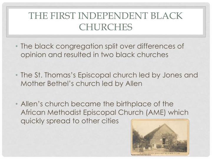 The First Independent Black Churches