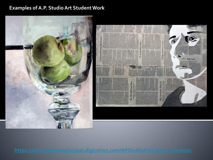 Examples of A.P. Studio Art Student Work