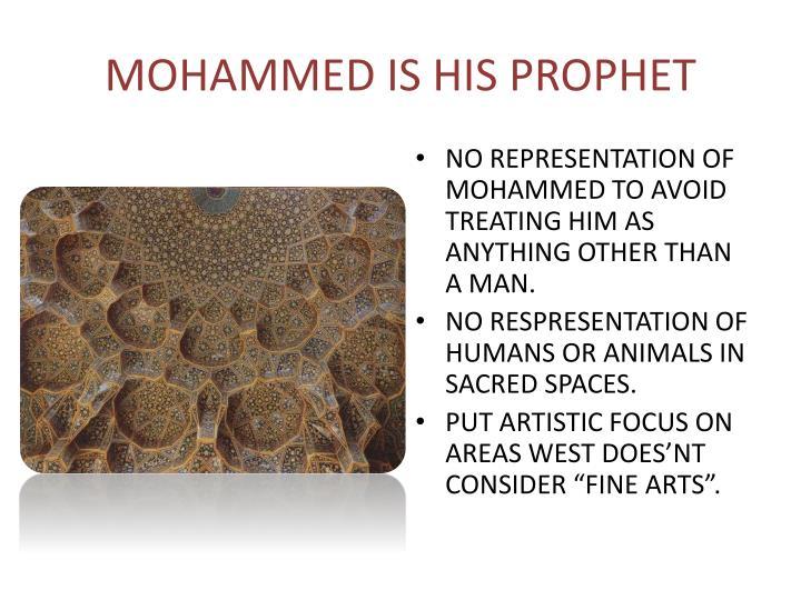 MOHAMMED IS HIS PROPHET