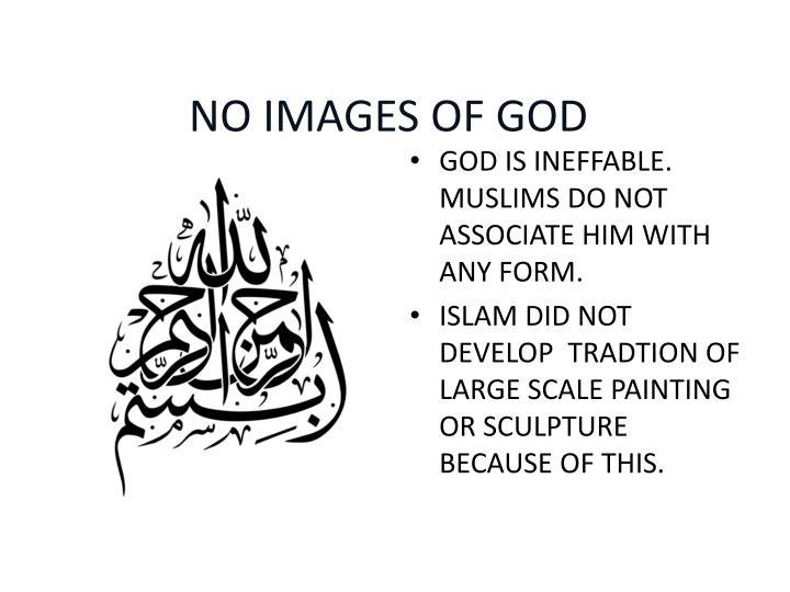 NO IMAGES OF GOD