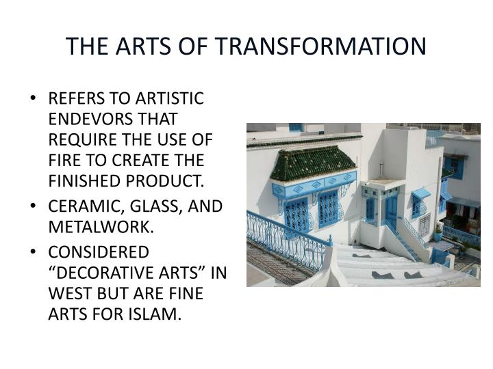 THE ARTS OF TRANSFORMATION