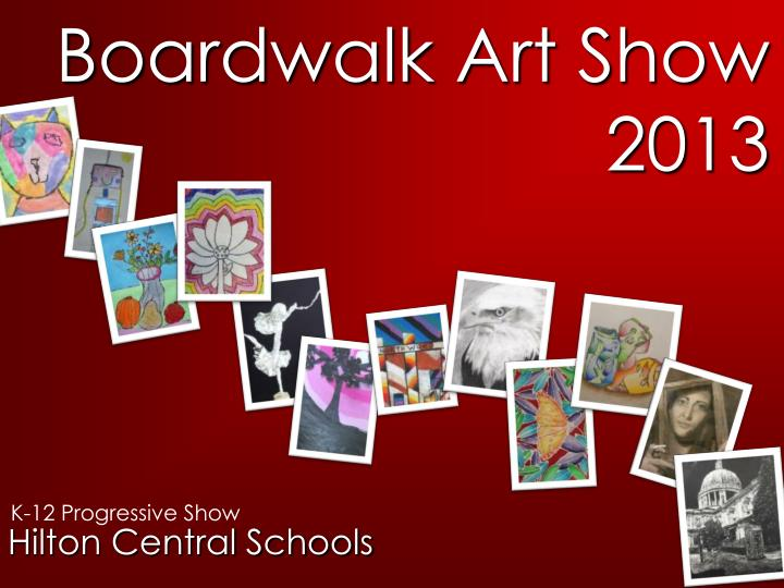 boardwalk art show 2013 n.