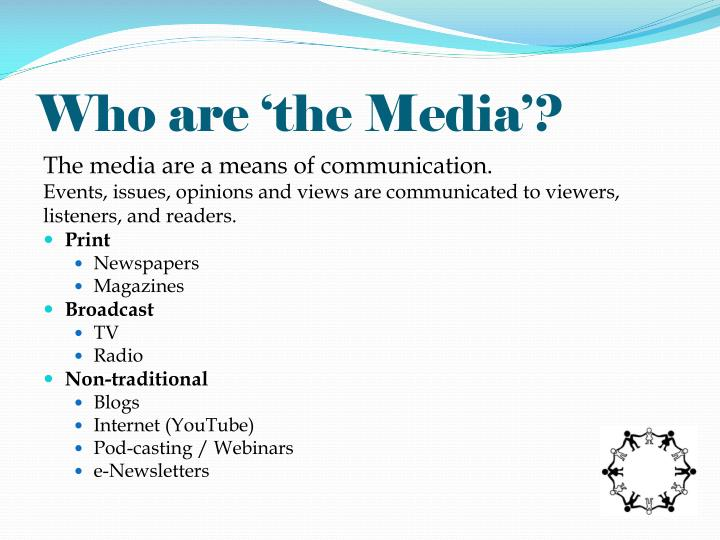 Who are 'the Media'?
