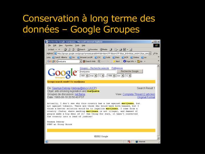 Conservation à long terme des données – Google Groupes