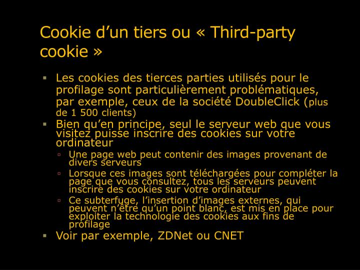 Cookie d'un tiers ou «Third-party cookie»
