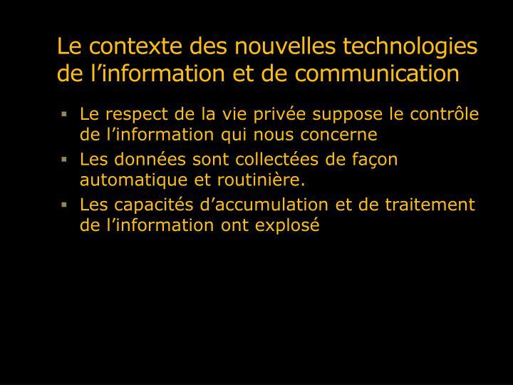 Le contexte des nouvelles technologies de l'information et de communication