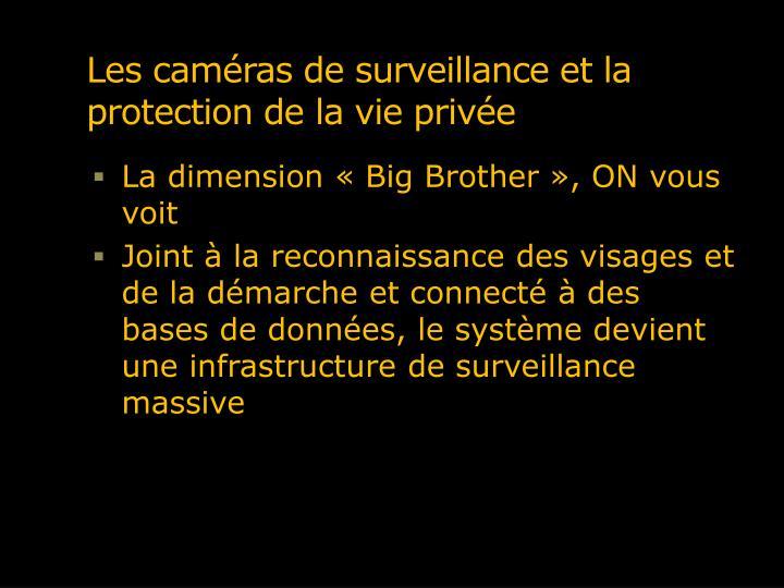 Les caméras de surveillance et la protection de la vie privée