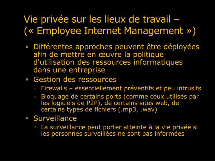 Vie privée sur les lieux de travail – («