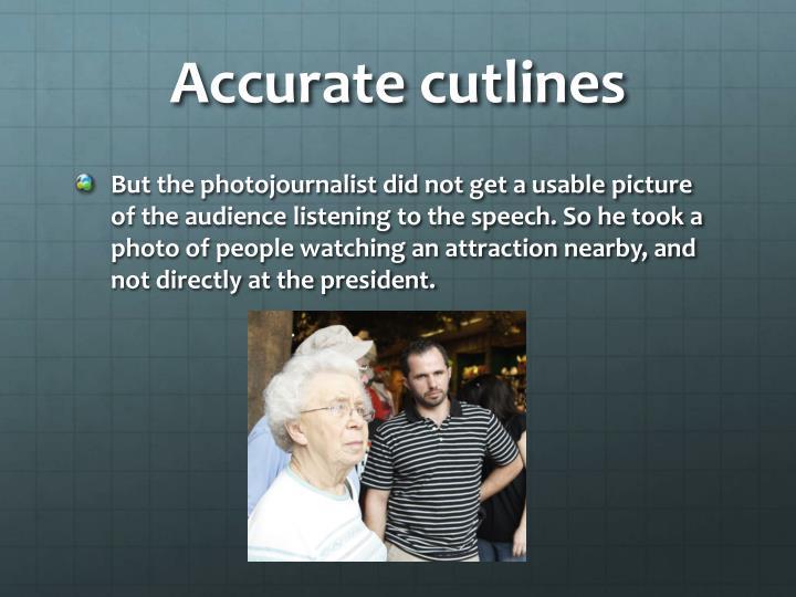 Accurate cutlines