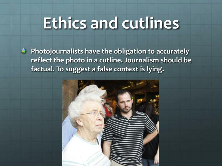 Ethics and cutlines