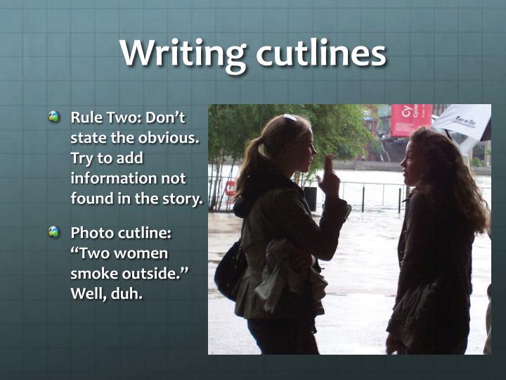 Writing cutlines