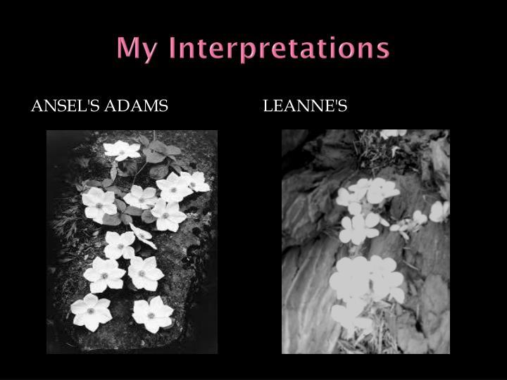 My Interpretations