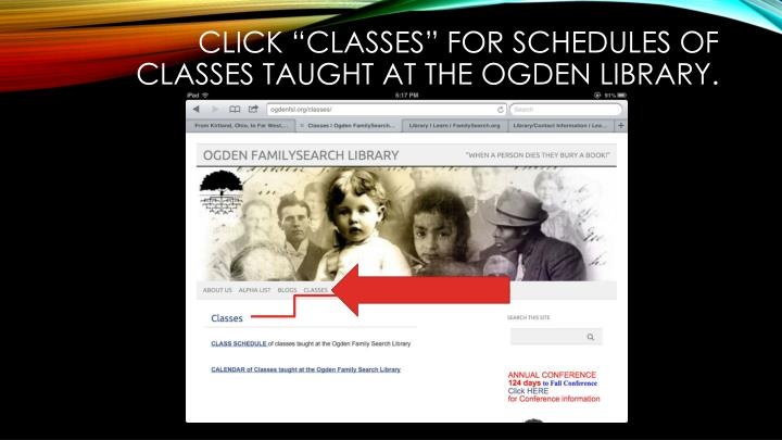 """Click """"classes"""" for schedules of classes taught at the Ogden Library."""