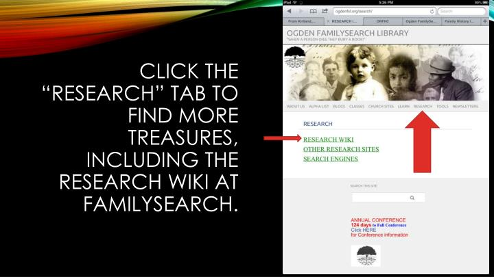 """Click the """"Research"""" tab to find more treasures, including the research wiki at familysearch."""