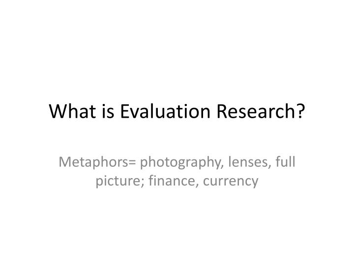 what is evaluation research n.