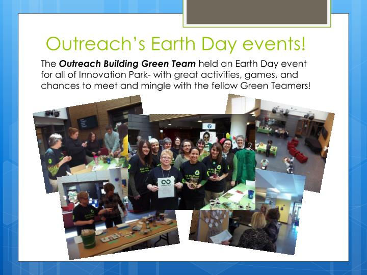 Outreach's Earth Day events!