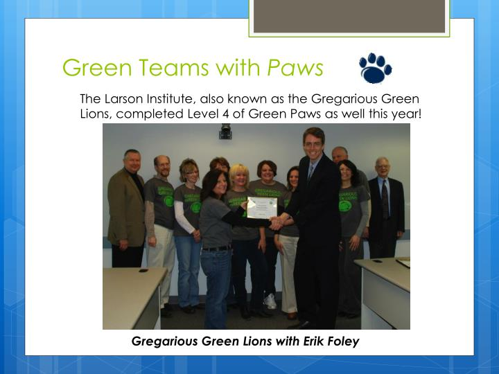 Green Teams with