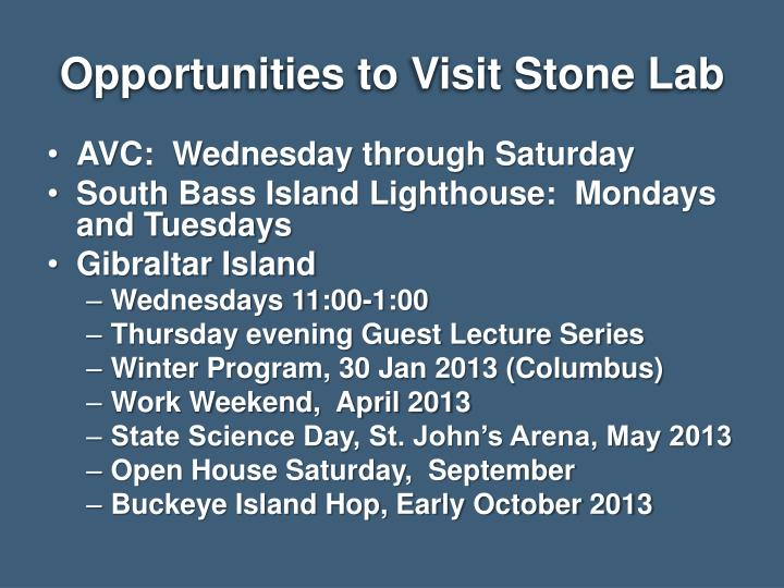 Opportunities to Visit Stone Lab