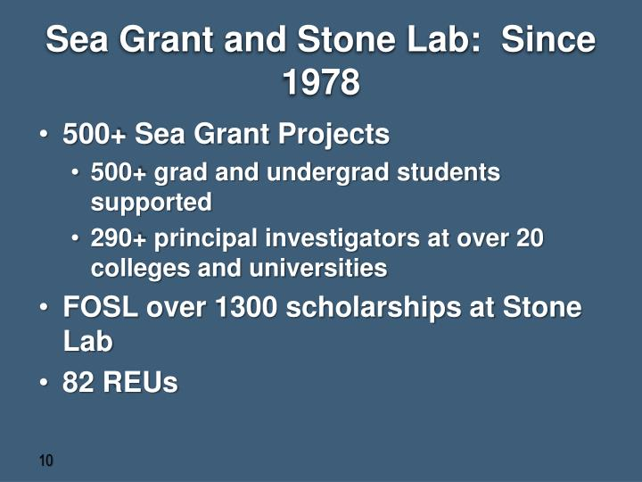 Sea Grant and Stone Lab:  Since 1978