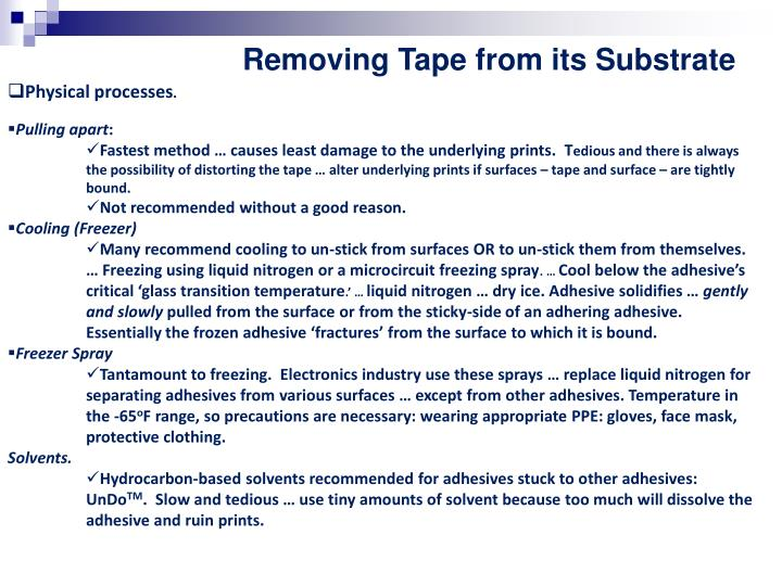 Removing Tape from its Substrate