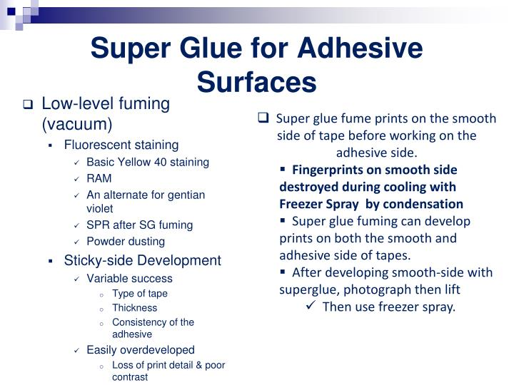 Super Glue for Adhesive Surfaces