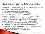 awareness use youth young adults