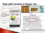 sale with nicotine is illegal but