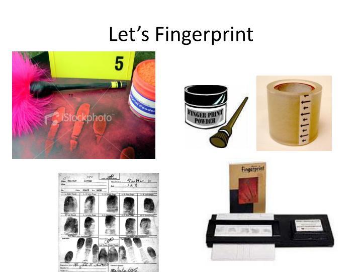 Let's Fingerprint