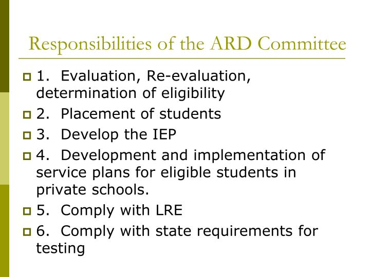 Responsibilities of the ARD Committee